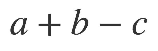 Typeset expression a + b - c, with correct, symmetrical spacing around both plus and minus signs.