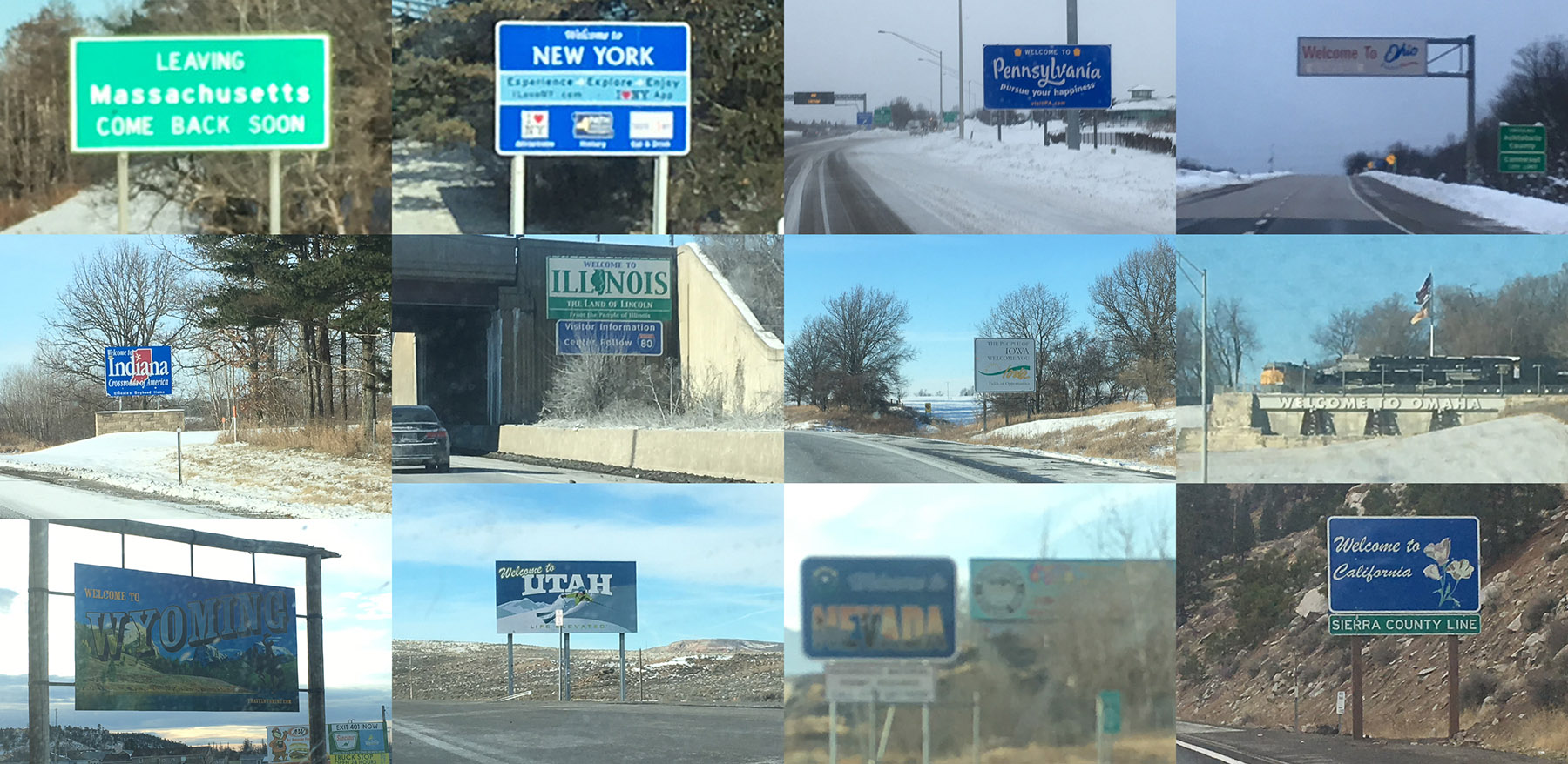 "state border signs for the dozen states from MA to CA on I-80 (there is no ""wlecome to Nebraska"" sign, so I made do with ""welcome to Omaha"""